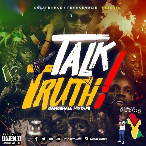 GazaPriince - Talk Truth Dancehall Mix 2019 [Alkaline